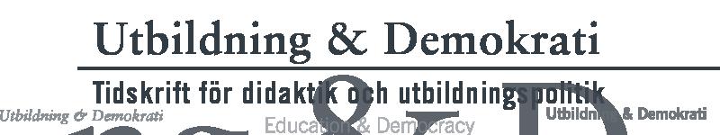 Utbildning & Demokrati – tidskrift för didaktik och utbildningspolitk